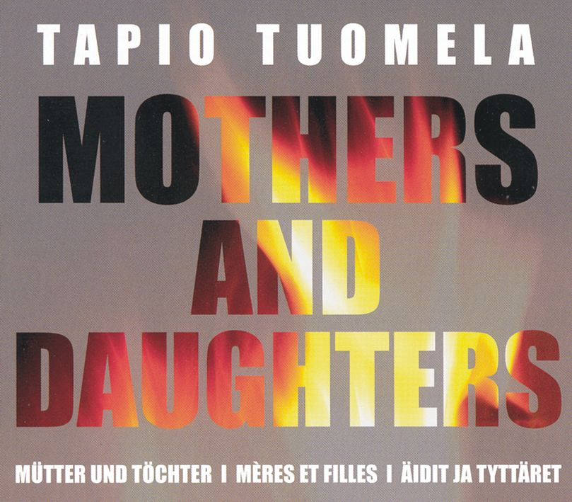 Tapio Tuomela - Mothers And Daughters