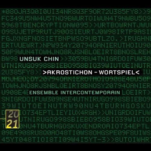 Unsuk Chin: Akrostichon Wortspiel